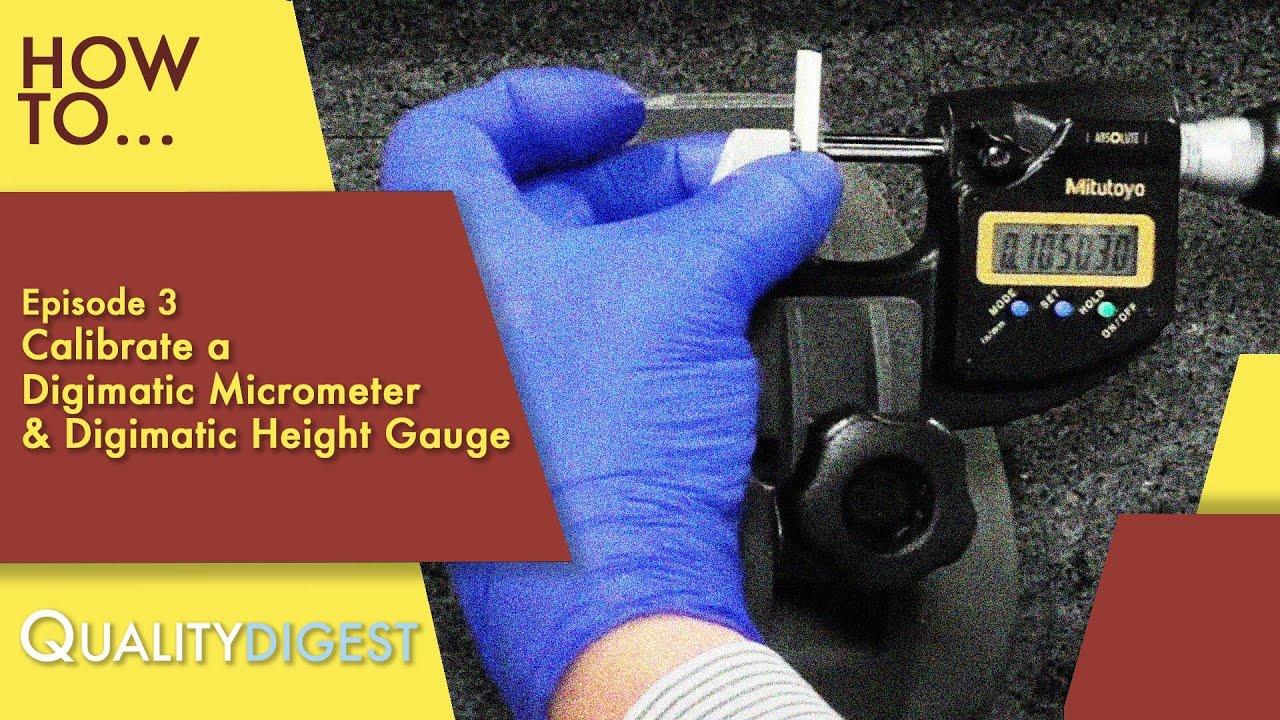 Calibrate A Digimatic Micrometer