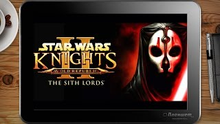 ИГРЫ НА WINDOWS ПЛАНШЕТЕ Star Wars: KOTOR II / on tablet pc game playing test gameplay