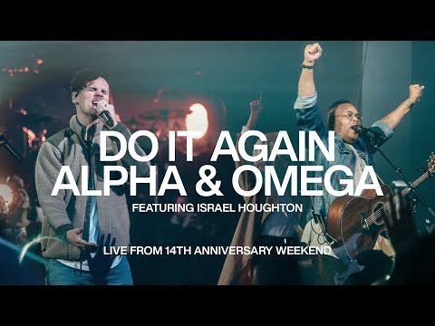 Do It Again \u0026 Alpha And Omega - Israel Houghton | Elevation Church Anniversary | Elevation Worship