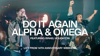 Download Do It Again & Alpha and Omega - Israel Houghton | Elevation Church Anniversary | Elevation Worship Mp3 and Videos