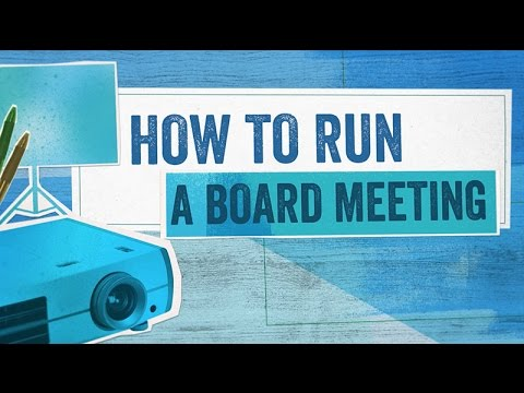 Startup Boards: How To Run a Board Meeting