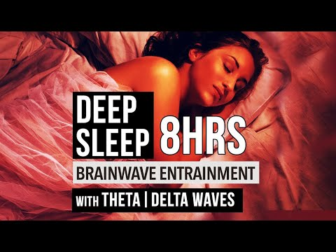 8 Hours THETA and DELTA Isochronic Tones For Deep Sleep | Brainwave Entrainment