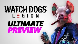 Watch Dogs Legion Gameplay - The Ultimate Preview