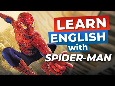 Learn English with Movies   Spider-Man [Advanced Lesson]