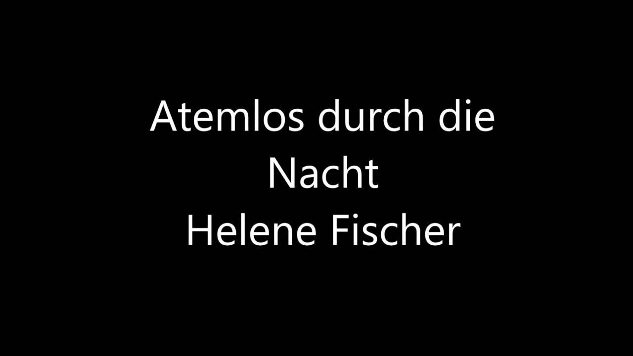 Songtext von Helene Fischer - Atemlos durch die …