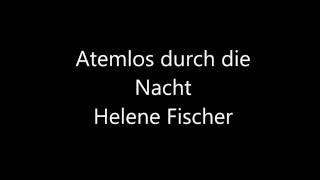 Atemlos durch die Nacht -  Helene Fischer (Lyrics English, Deutsch, Español,  Français)