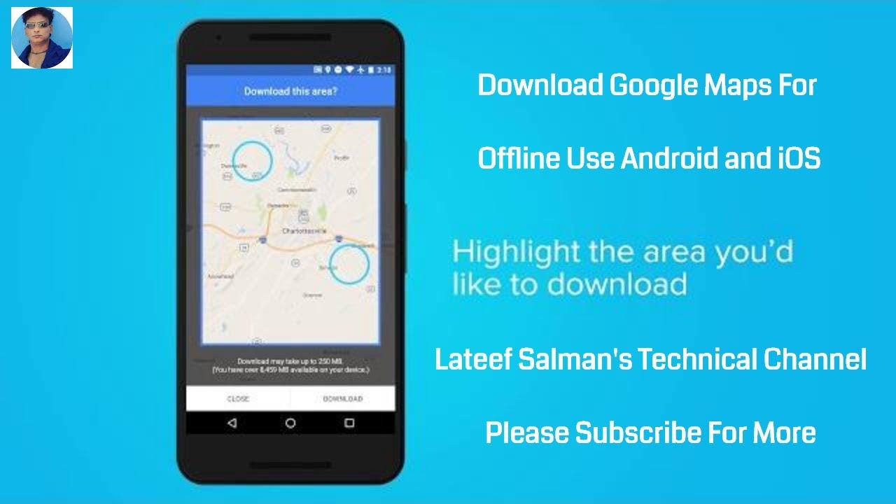 Download Google Maps For Offline Use Android and iOS on real racing 3 ios, apple maps ios, bing ios, google app ios, bloons td 5 ios, google messenger ios, nokia maps ios, google drive ios,
