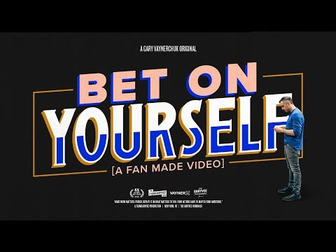Bet on Yourself | A Gary Vaynerchuk Original Film