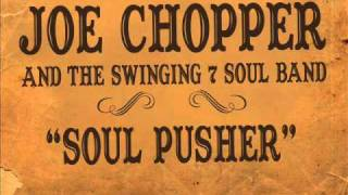 "Joe Chopper and the Swinging 7 Soul Band ""Soul pusher"""