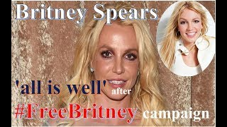 Star News #Free Britney Campaign! Britney Spears is  back from mental health treatment?