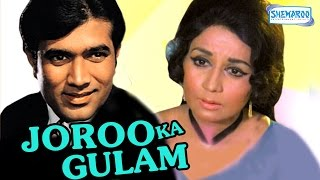 Joroo Ka Ghulam - Hindi Full Movie - Rajesh Khanna - Nanda