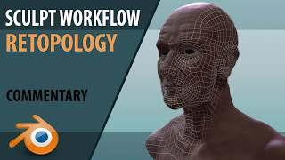 Sculpt Workflow   Retopology   tutorial   Blender