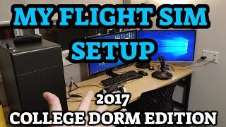 My Prepar3D V4 Setup: College Dorm Edition! | 2017