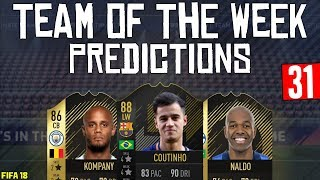 FIFA 18 TOTW 31 Predictions   COUTINHO   NALDO   KOMPANY