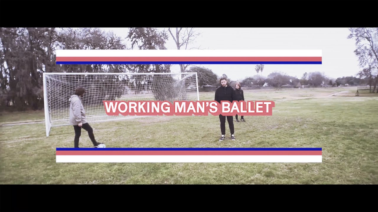 Don't get lemon - Working Man's Ballet (Official Music Video)