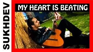 MY HEART IS BEATING - Sukhdev Popular Remix