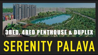 3Bed, 4Bed Penthouse & Duplex at Serenity Palava City   3Bed Super sized homes