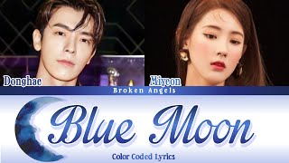 Download Donghae (동해) ft Miyeon (미연) - Blue Moon [Color Coded Lyrics] Sub Han/Rom/Eng/Indo (Lirik Terjemahan)