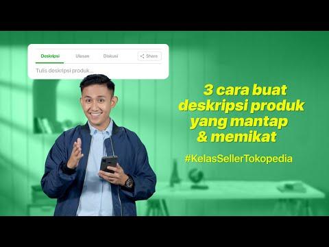 tips-jualan-online:-3-cara-membuat-deskripsi-produk-jualanmu-di-tokopedia