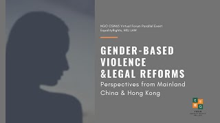 Gender-based Violence & Legal Reforms: Perspectives from Mainland China & Hong Kong