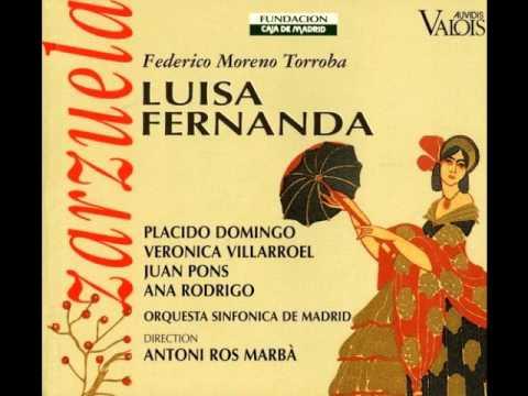 Luisa Fernanda. Federico Moreno Torroba. (Villarroel, Pons, Domingo, Rodrigo & Ros Marba)
