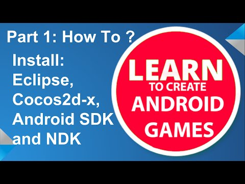 Create Android Games: Part 1 - Install: Eclipse, Cocos2d-x, Android SDK And NDK