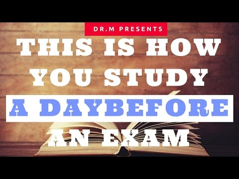 HOW TO STUDY FOR EXAMS IN ONE DAY | DOCTOR M