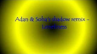 Tomcraft Loneliness Adam Soha 39 s shadow Remix.mp3