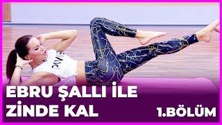Ebru Şallı ile Zinde Kal 1. Bölüm - 03.12.2018