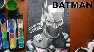 Drawing Batman Arkham Knight : Batman Beyond