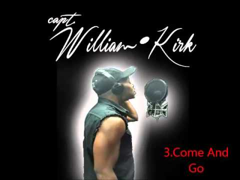 William Kirk - Come and Go