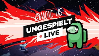 #ungeklickt + Among Us 1000 IQ Plays 🔴 LIVE