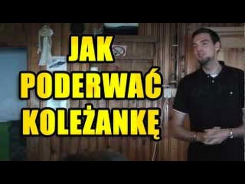 Jak Poderwac Kolezanke