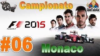 F1 2015 - Gameplay ITA - Logitech G27 - Campionato #06 - Delirio a Montecarlo