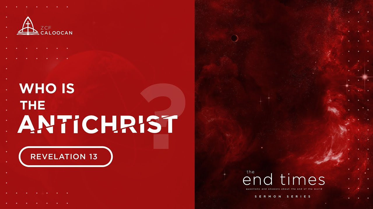 Download September 19, 2021 | Who is the Antichrist?