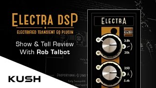 Kush Audio Electra DSP EQ Plugin - Overview