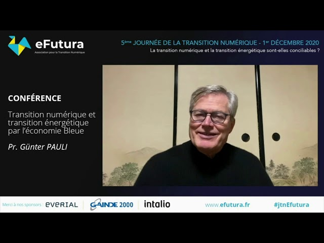 Conférence du Pr. Günter Pauli - JTN eFutura 01/12/2020