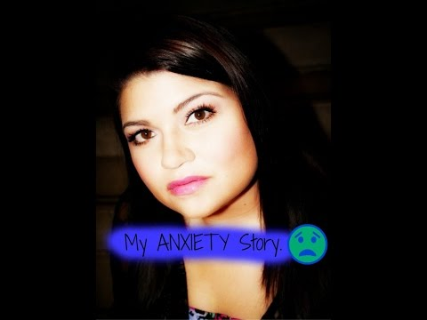 My ANXIETY Story!