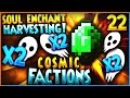 """SOUL ENCHANT HARVESTING!"" - Minecraft COSMICPVP FACTIONS Let's Play Ep 22 (Pleb Planet)"