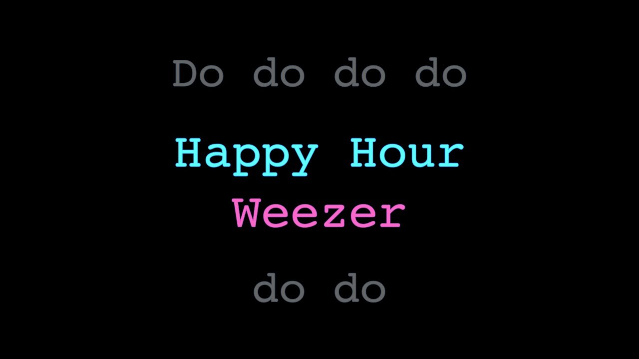 Lyrics containing the term: happy hour