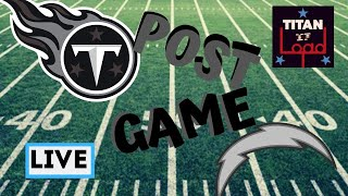 LIVE: Tennessee Titans and L.A. Chargers Post Game Show