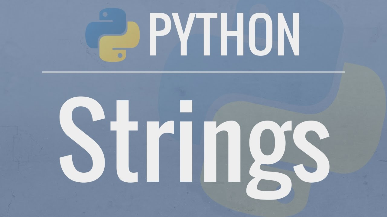 Python Tutorial for Beginners 2: Strings - Working with Textual Data