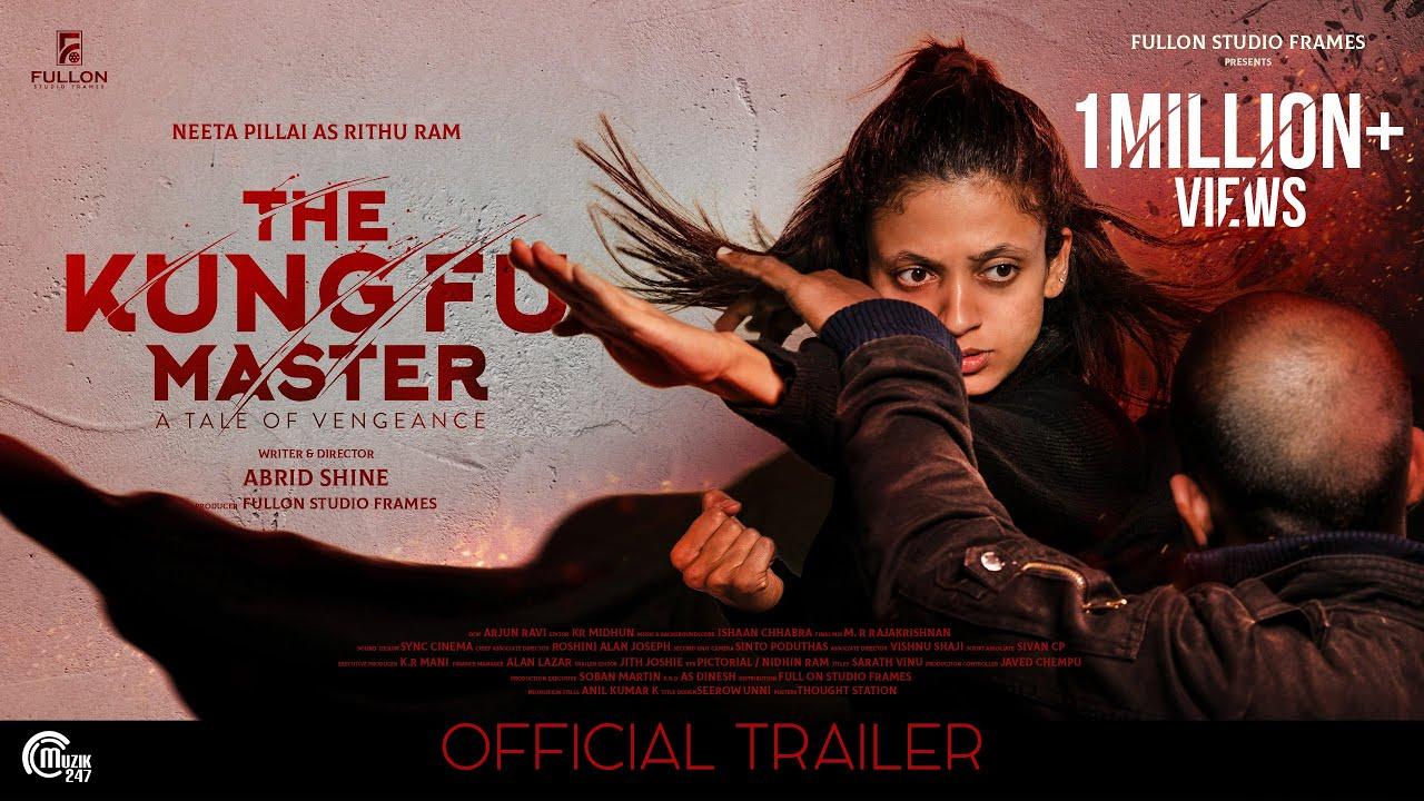 Download THE KUNG FU MASTER Malayalam Movie - Official Trailer| Abrid Shine|Neeta Pillai,Jiji Scaria,Sanoop D