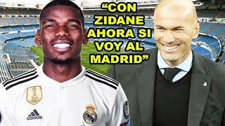 PAUL POGBA ELOGIA AL REAL MADRID Y ZIDANE, ¿LLEGARA AL MADRID?