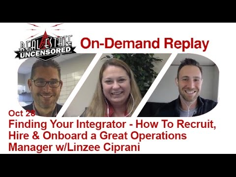 Finding Your Integrator - How To Recruit, Hire & Onboard a Great Operations Manager w/Linzee Ciprani