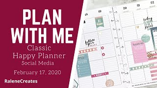 Plan with Me: Classic Happy Planner Social Media Feb 17, 2020 RaleneCreates