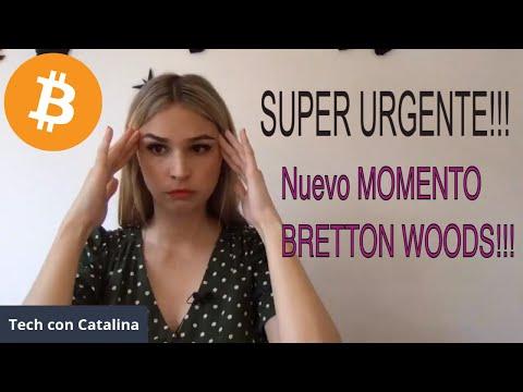 ?SUPER URGENTE ?Nuevo MOMENTO BRETTON WOODS nos afectará a todos!! - Comparte urgente!