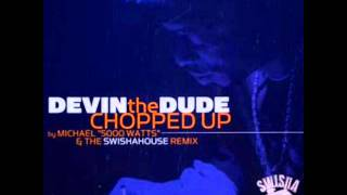 16. Devin the Dude - Just Tryin