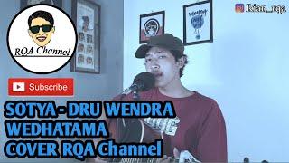 Download SOTYA - DRU WENDRA WEDHATAMA COVER RQA Channel