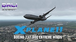 X-Plane 11 - Boeing 737-800 @CYUL Xtreme Winds PC Gameplay